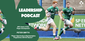 Leadership Podcast Ep 1: Peter Smyth on Playing Opportunities, Talent ID & Underage Nat Rep Teams